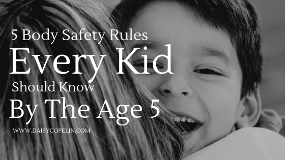 5 Body Safety Rules Every Kid Should Know By 5