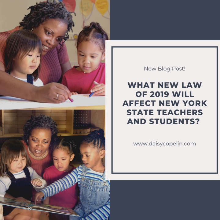 What New Law of 2019 will affect New York State Teachers andStudents?